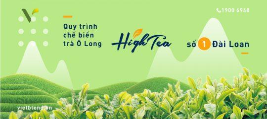 Quy Trình Chế Biến Trà Ô Long High Tea