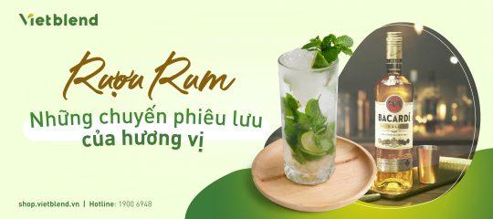 Rượu Rum – Những chuyến phiêu lưu của hương vị