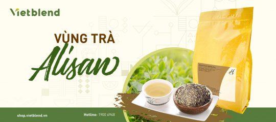 Bạn đã biết gì về vùng trà Alisan?
